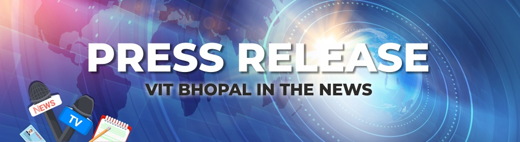 VIT Bhopal  - Best University in Central India -  Press-Release-Banner-1